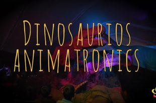 dinosaurios animatronics