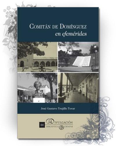 Comitán de Domínguez en efemérides